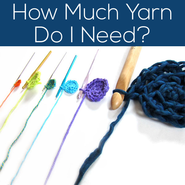 How Much Yarn Do I Need - hoe to calculate it from FreshStitches and Shiny Happy World